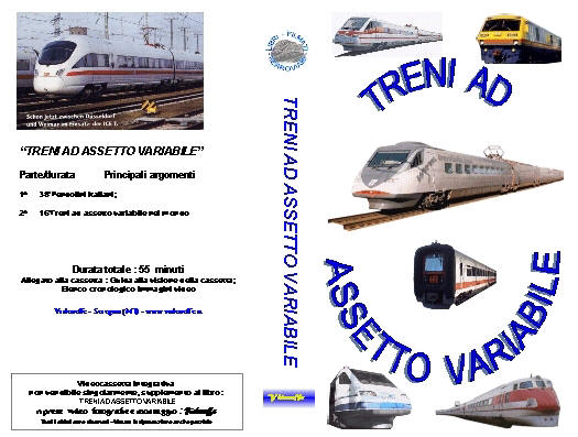 VHS - TRENI AD ASSETTO VARIABILE